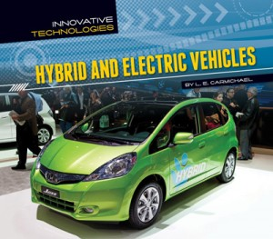 Hybrid and Electric Vehicles, L. E. Carmichael, L. E. Carmichael author