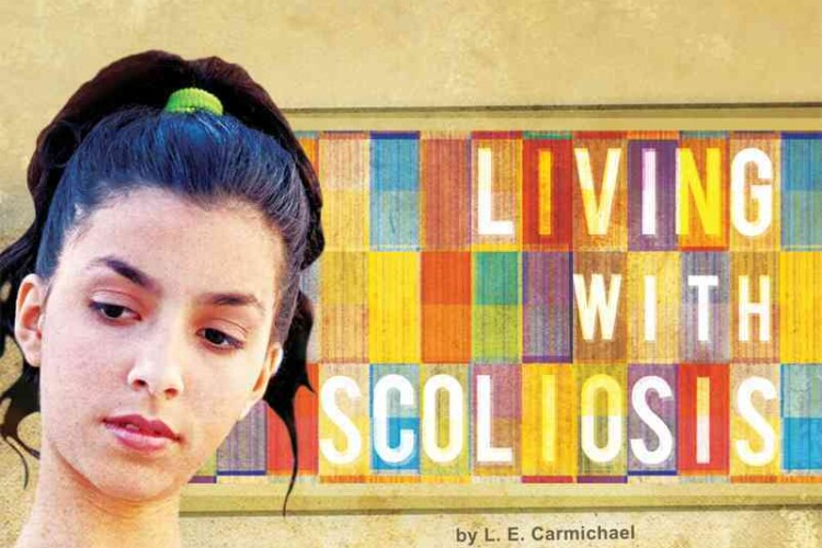 Living With Scoliosis by L.E. Carmichael - Front Cover