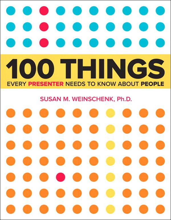 100 Things Every Presenter Need to Know About People