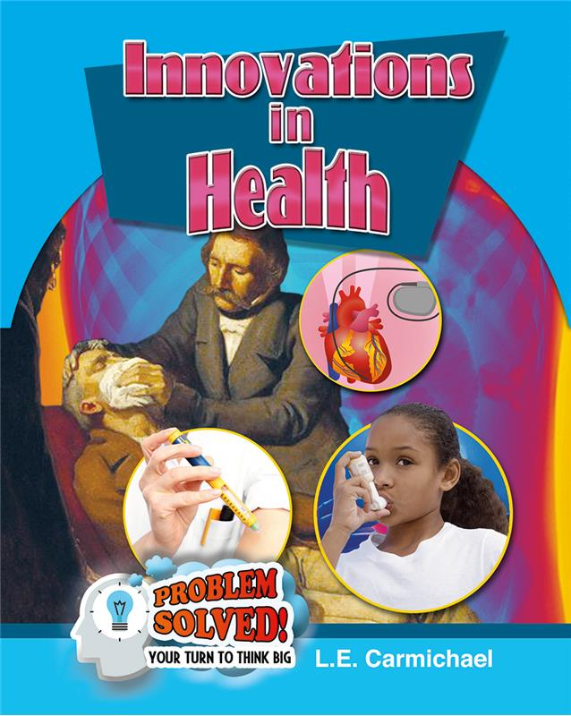 Innovations in Health by L.E. Carmichael - Front Cover