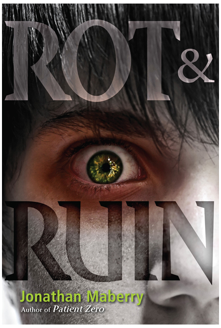 cover of Rot and Ruin by Jonathan Maberry