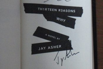 autographed copy of Thirteen Reasons Why