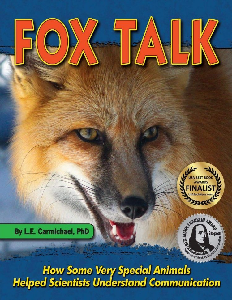 Fox Talk: How Some Very Special Animals Helped Scientists Understand Communication by LE Carmichael Book Cover