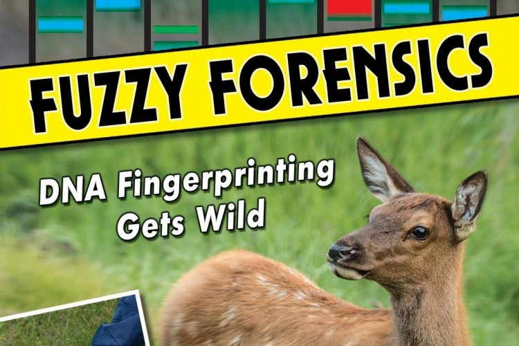 Fuzzy Forensics: DNA Fingerprinting Gets Wild by L.E. Carmichael - Front Cover