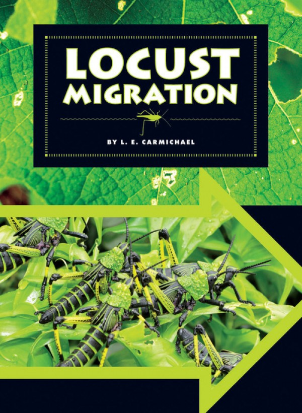 Locust Migration by L.E. Carmichael - Front Cover