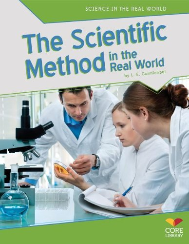 The Scientific Method in the Real World by L.E. Carmichael - Front Cover