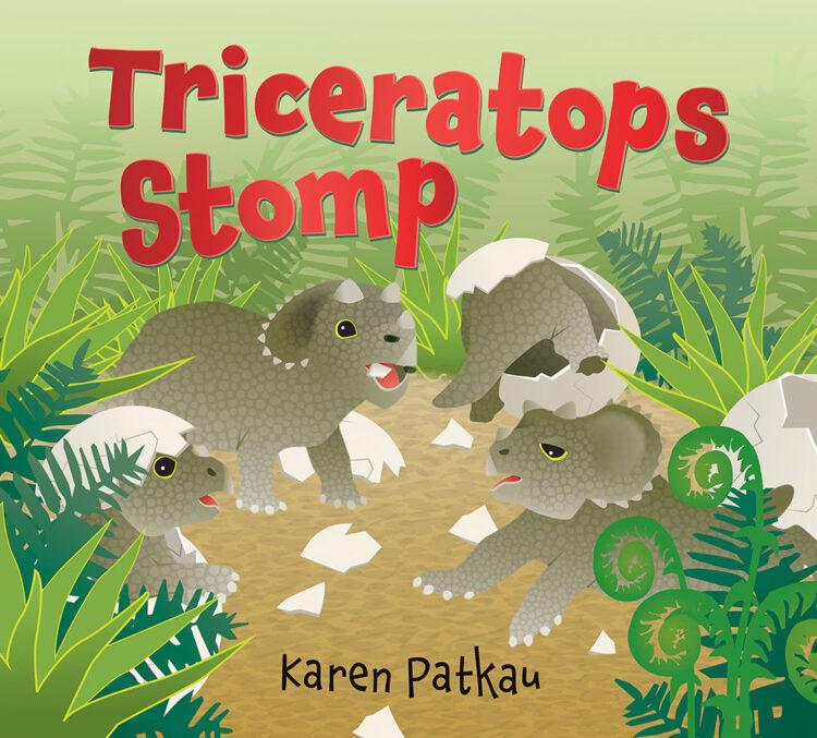 Triceratops Stomp by Karen Patkau
