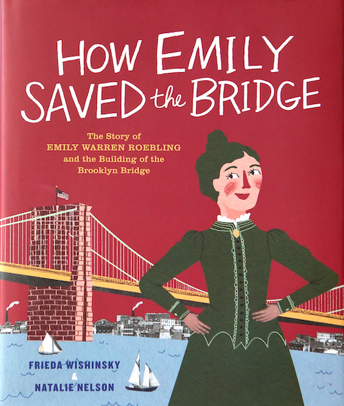 cover of How Emily Saved the Bridge, by Frieda Wishinsky