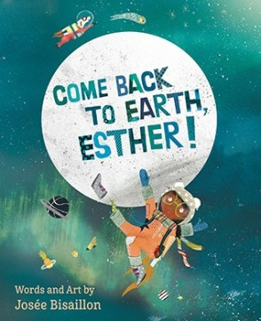 Cover of Come Back to Earth, Esther!