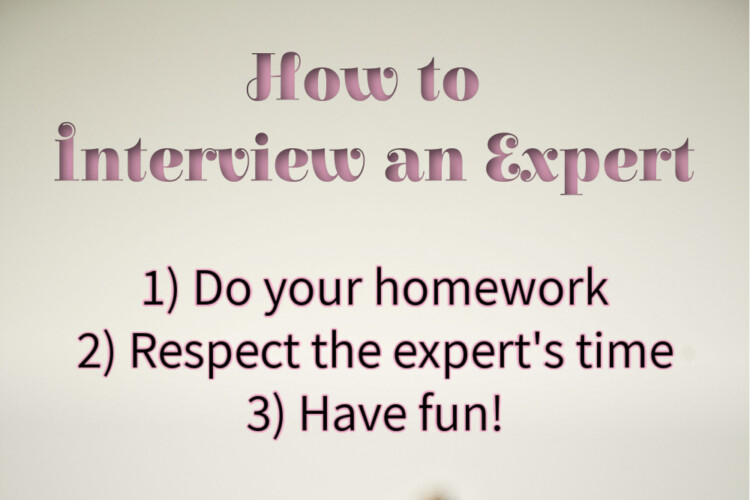 Tips for interviewing experts