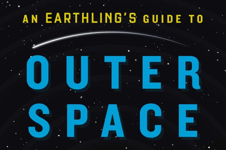 An Earthling's Guide to Outer Space by Bob McDonald